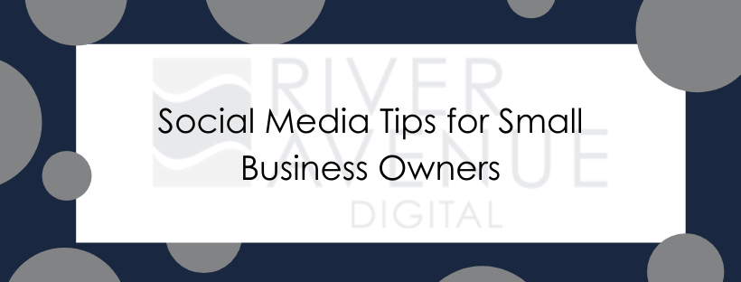 River Avenue Digital: Social Media Tips